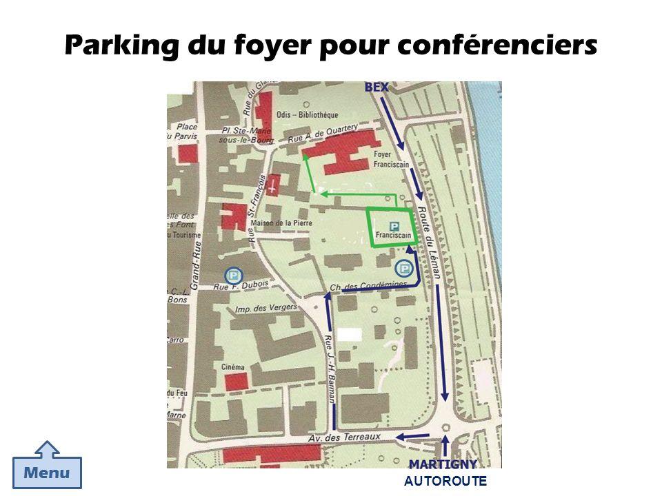 Parking du foyer pour conférenciers