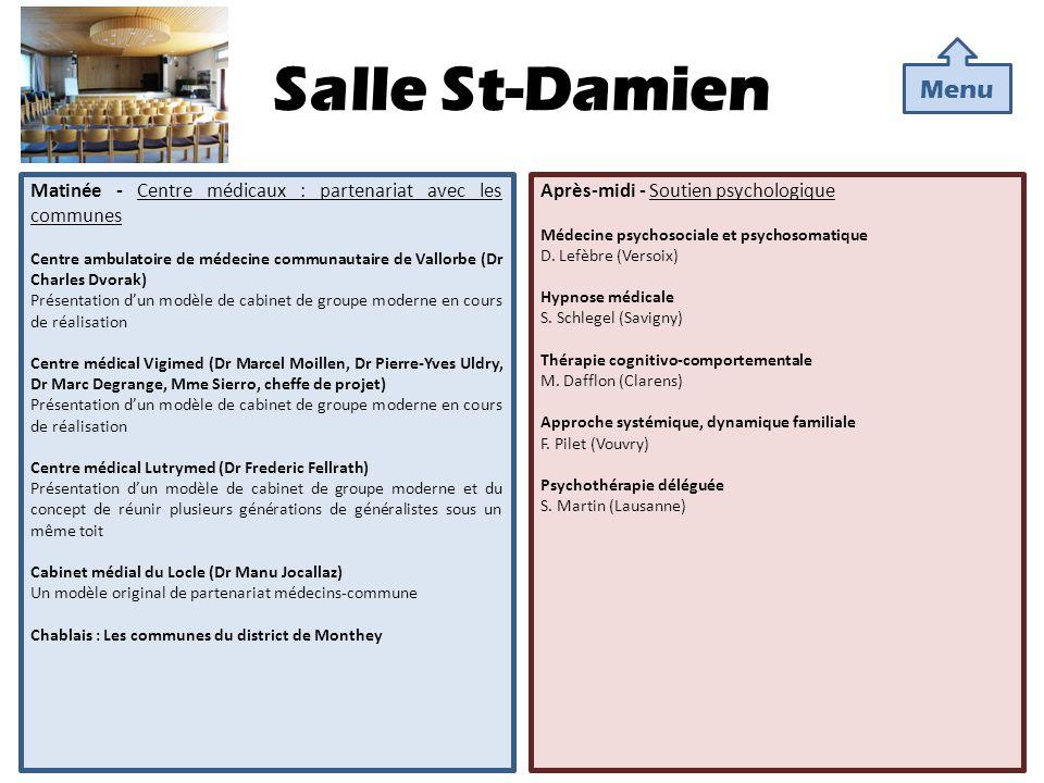 Salle St-Damien Menu. Matinée - Centre médicaux : partenariat avec les communes.