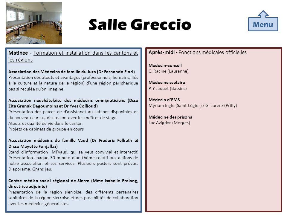Salle Greccio Menu. Matinée - Formation et installation dans les cantons et les régions.