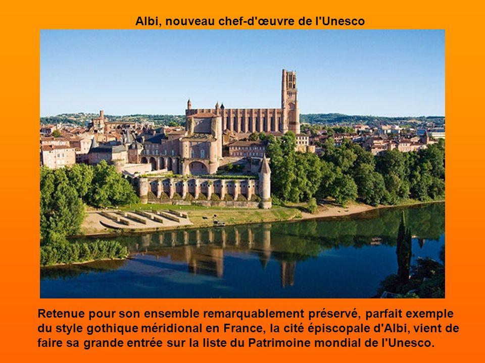 Albi, nouveau chef-d œuvre de l Unesco