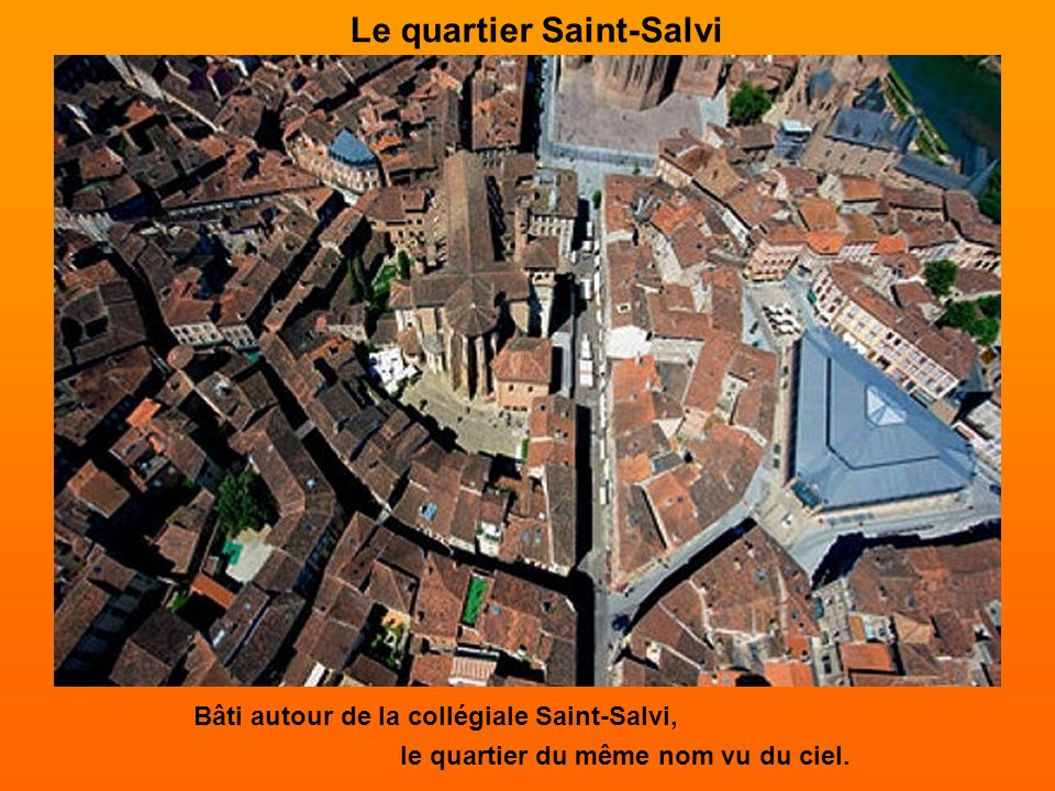 Le quartier Saint-Salvi