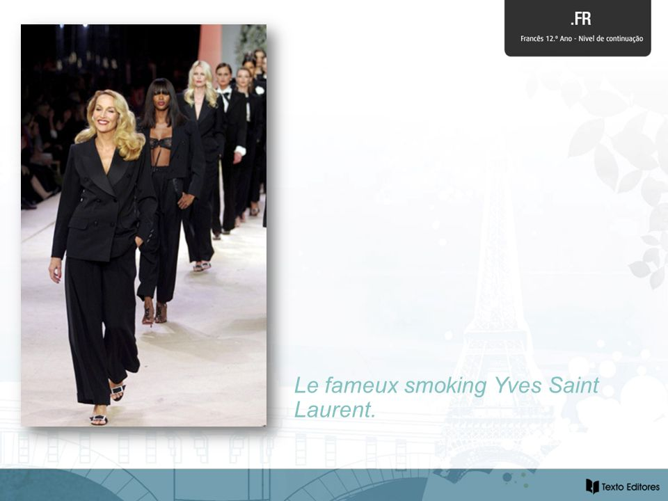 Le fameux smoking Yves Saint Laurent.