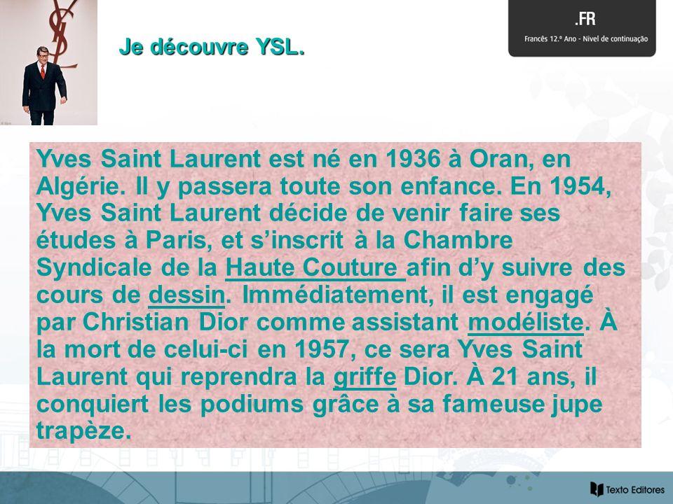Je découvre YSL.