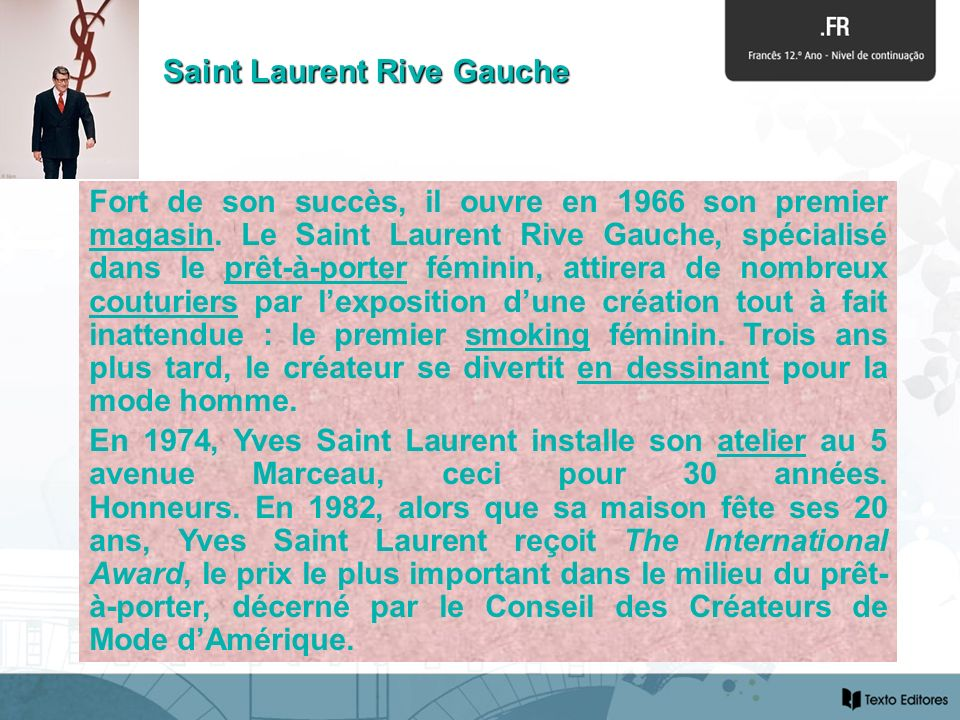 Saint Laurent Rive Gauche