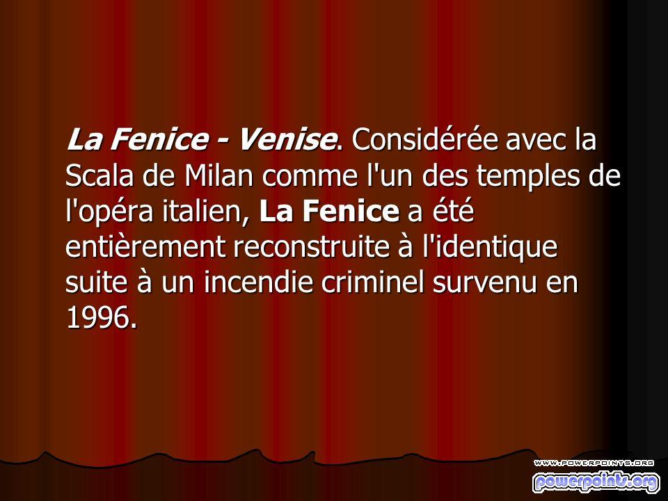 La Fenice - Venise.