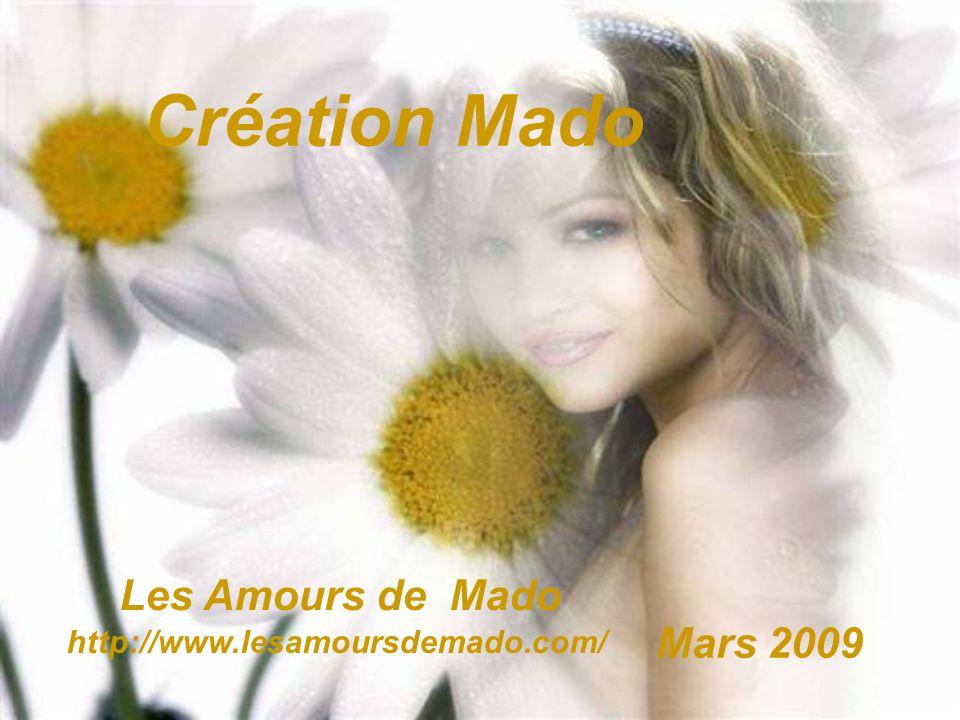Création Mado Les Amours de Mado Mars 2009