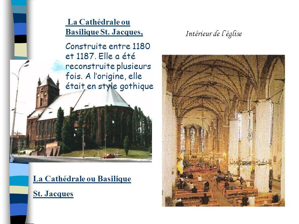La Cathédrale ou Basilique St. Jacques,