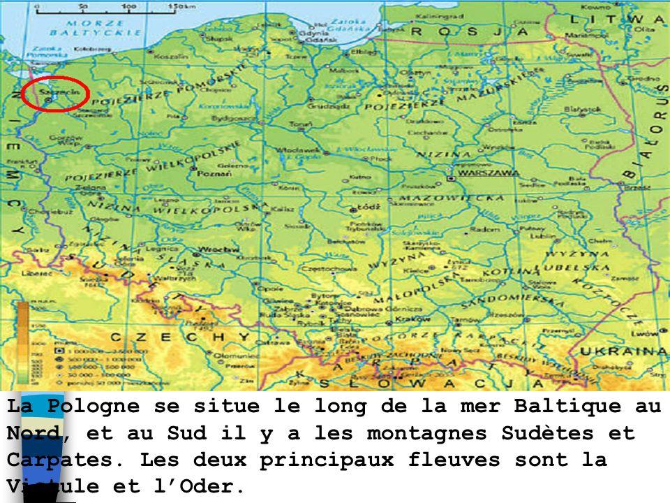 La Pologne se situe le long de la mer Baltique au Nord, et au Sud il y a les montagnes Sudètes et Carpates.