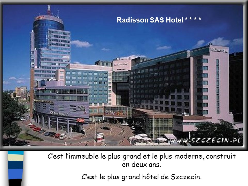 Radisson SAS Hotel * * * *
