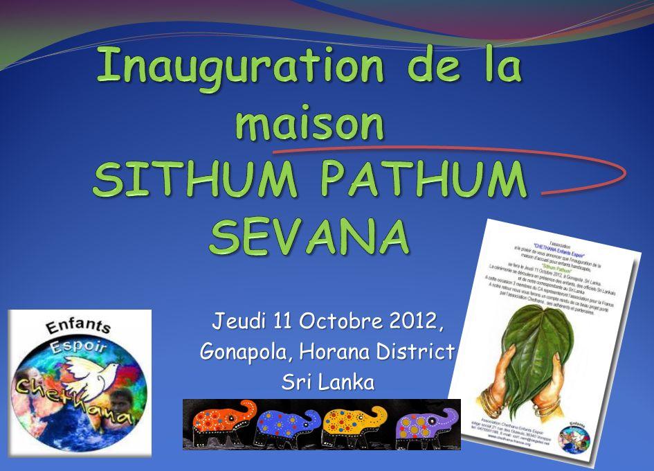 Inauguration de la maison SITHUM PATHUM SEVANA