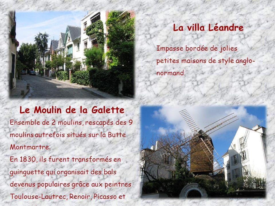 La villa Léandre Le Moulin de la Galette