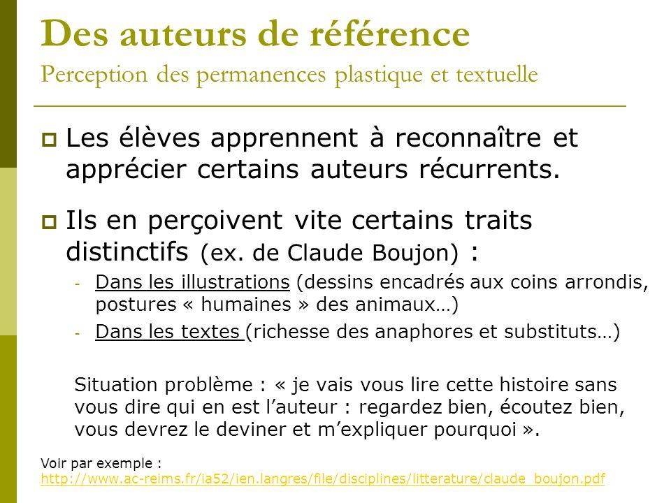 Des auteurs de référence Perception des permanences plastique et textuelle