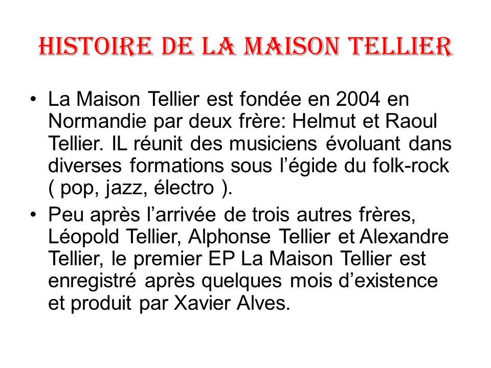 Histoire de la maison Tellier