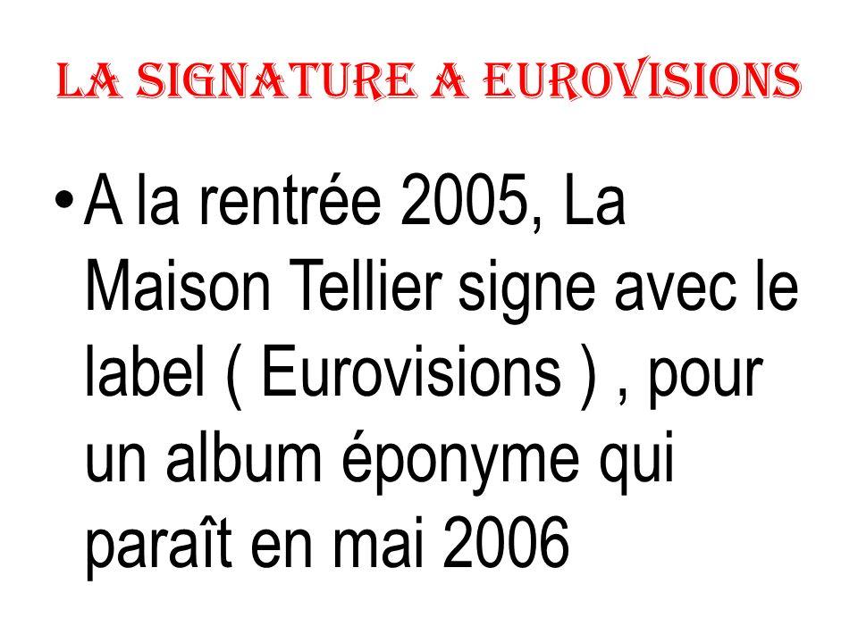 La Signature a Eurovisions