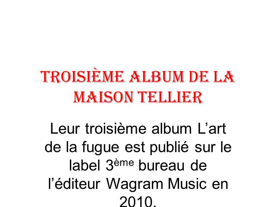 Troisième Album de la Maison Tellier