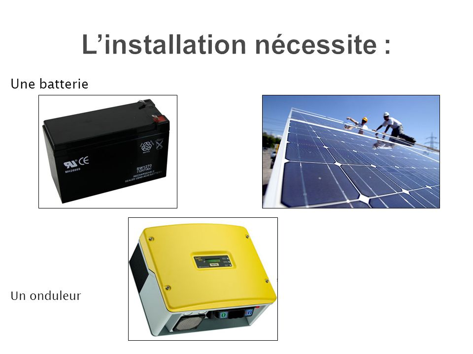 L'installation nécessite :