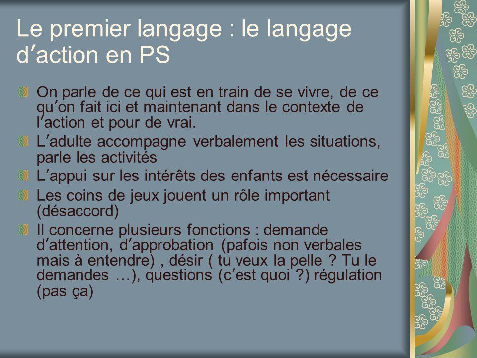 Le premier langage : le langage d'action en PS