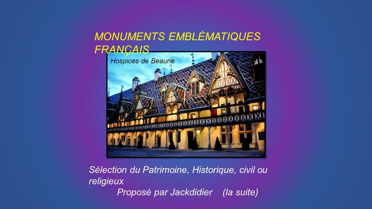 MONUMENTS EMBLÉMATIQUES FRANÇAIS