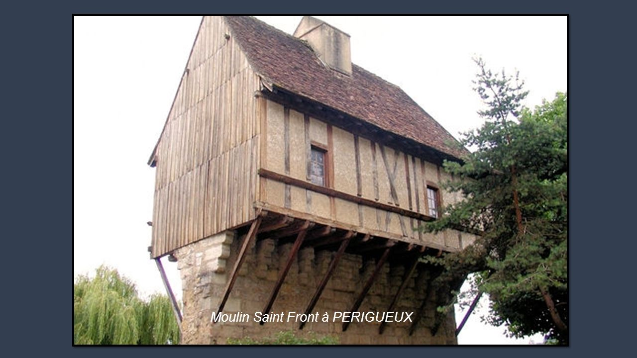 Moulin Saint Front à PERIGUEUX
