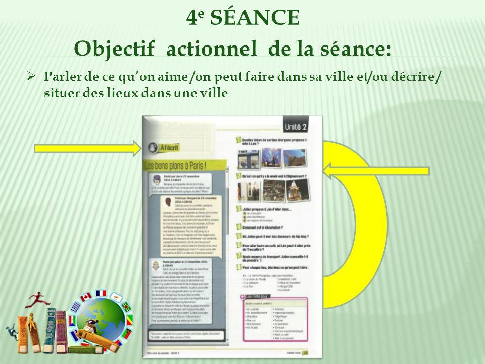 Objectif actionnel de la séance: