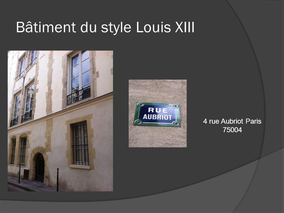 Bâtiment du style Louis XIII