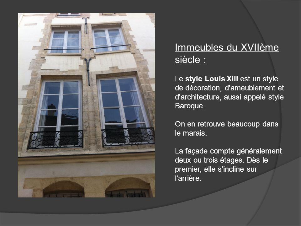 Immeubles du XVIIème siècle :