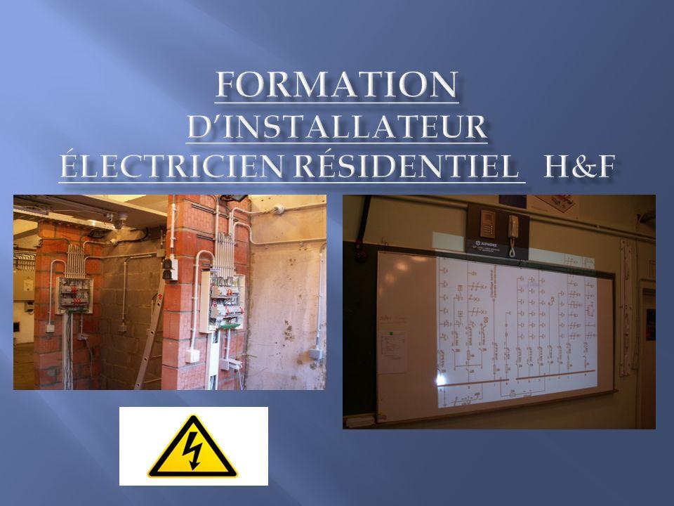 Formation d'installateur électricien résidentiel h&F