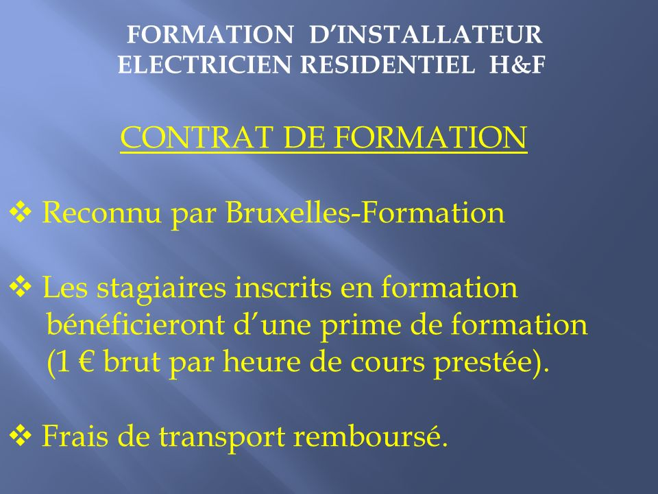 FORMATION D'INSTALLATEUR ELECTRICIEN RESIDENTIEL H&F