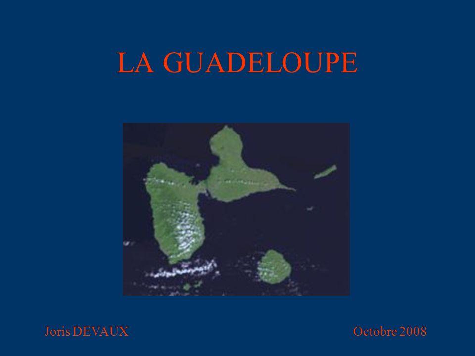 LA GUADELOUPE Joris DEVAUX Octobre 2008