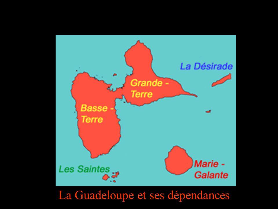 La Guadeloupe et ses dépendances