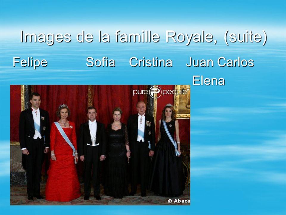Images de la famille Royale, (suite)