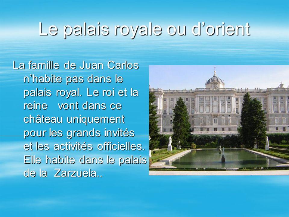 Le palais royale ou d'orient