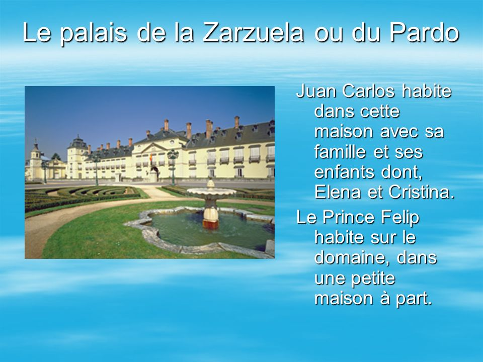 Le palais de la Zarzuela ou du Pardo