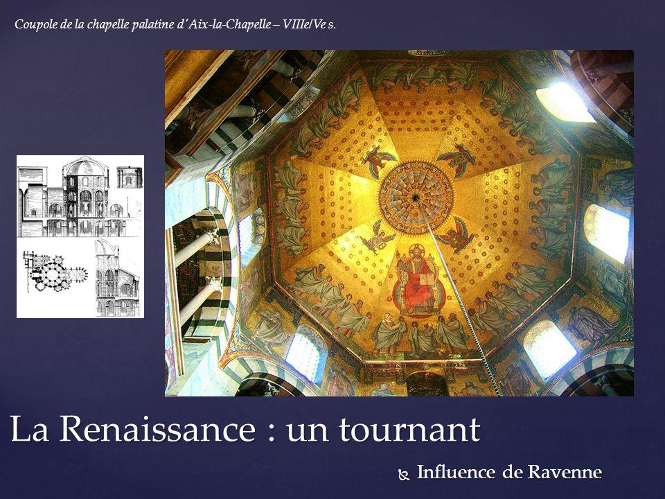 La Renaissance : un tournant