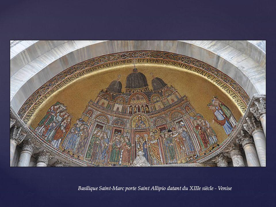 Basilique Saint-Marc porte Saint Allipio datant du XIIIe siècle - Venise