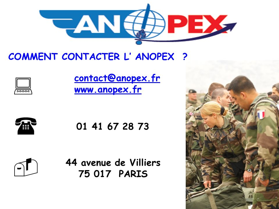    COMMENT CONTACTER L' ANOPEX contact@anopex.fr www.anopex.fr