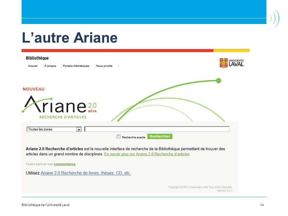 L'autre Ariane Bibliothèque de l Université Laval