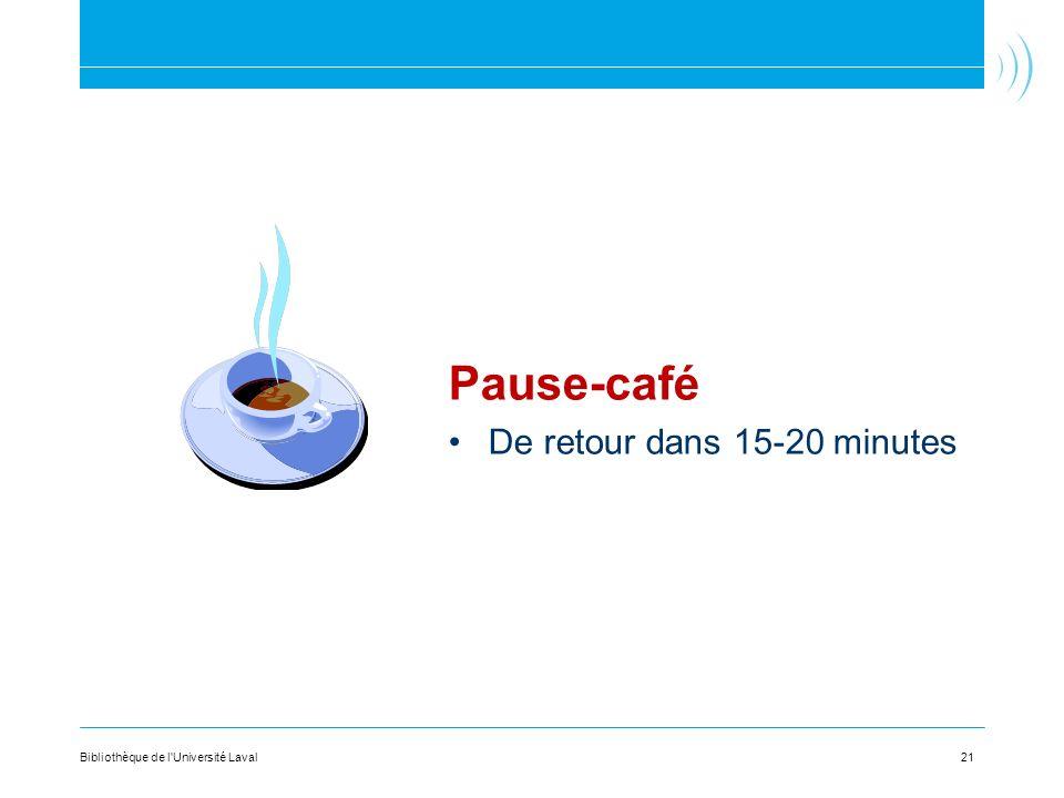Pause-café De retour dans 15-20 minutes
