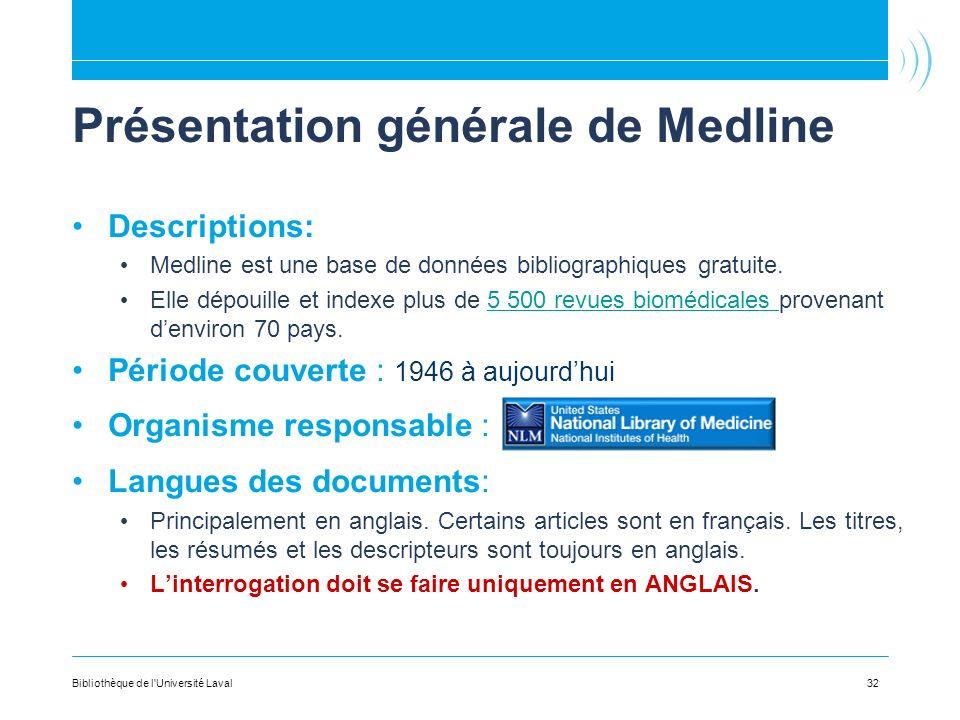 Présentation générale de Medline