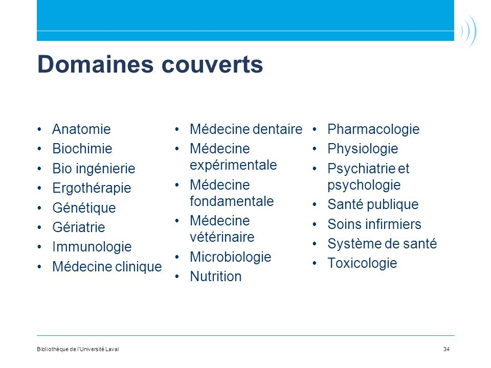 Domaines couverts Anatomie Médecine dentaire Pharmacologie Biochimie