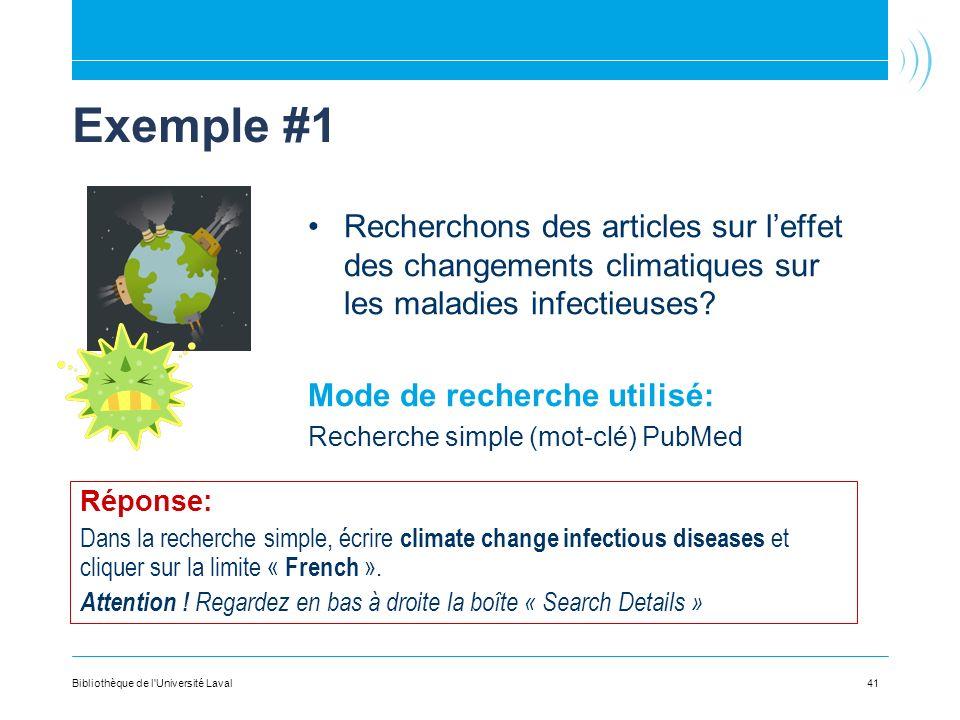 Exemple #1 Recherchons des articles sur l'effet des changements climatiques sur les maladies infectieuses