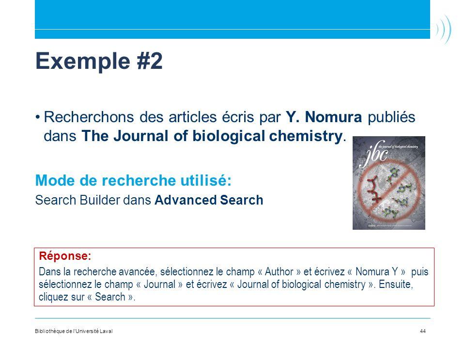 Exemple #2 Recherchons des articles écris par Y. Nomura publiés dans The Journal of biological chemistry.