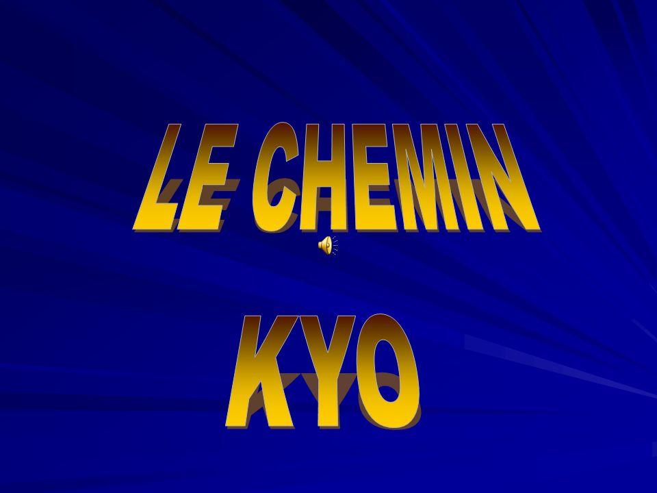 LE CHEMIN KYO