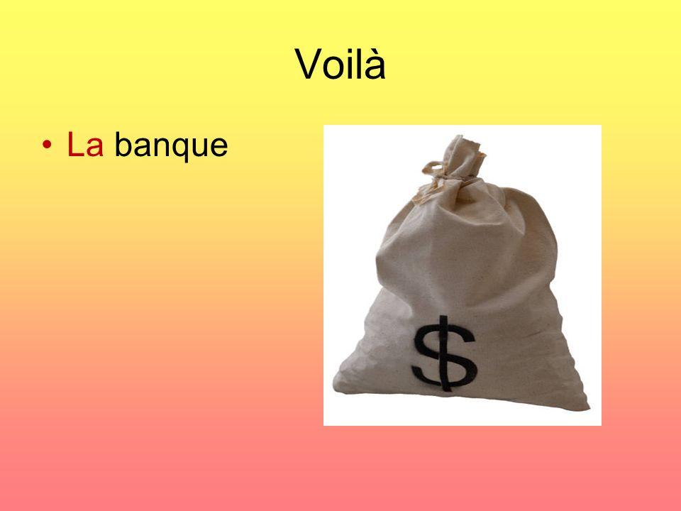Voilà La banque