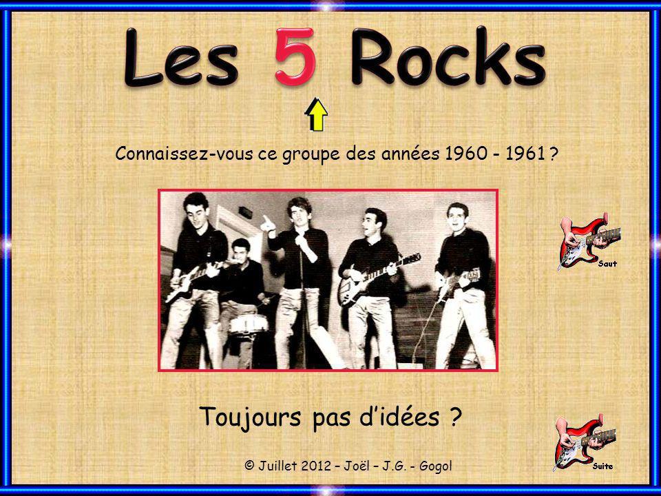 Les 5 Rocks Toujours pas d'idées