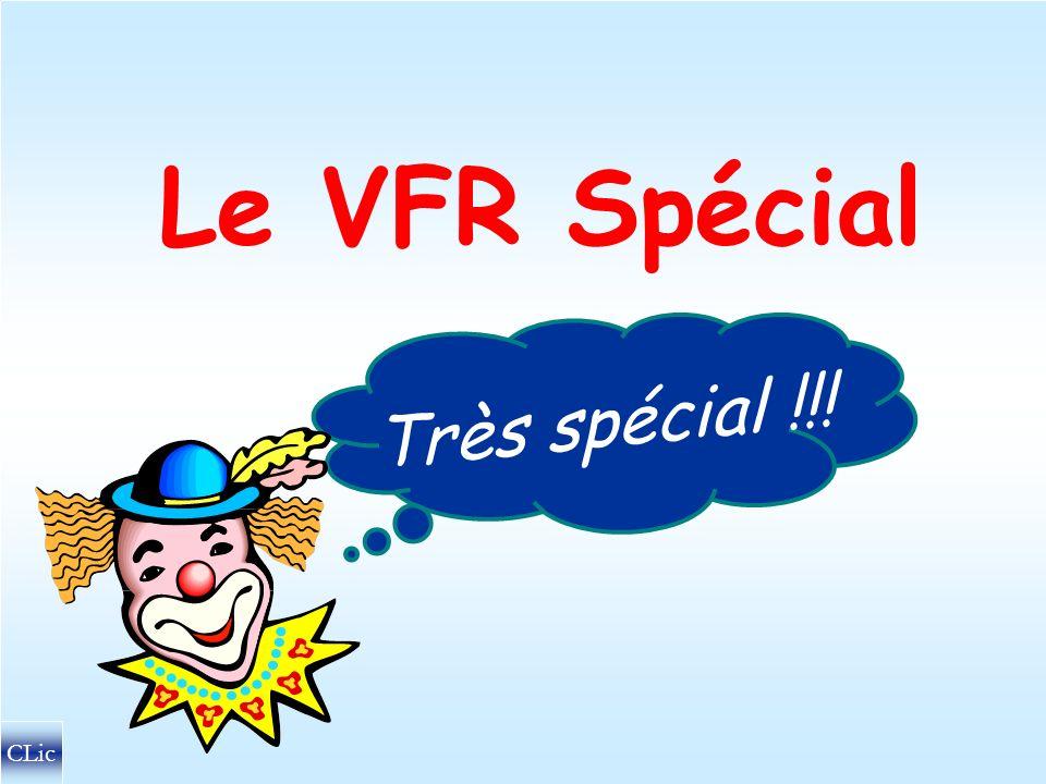 Le VFR Spécial Très spécial !!! CLic