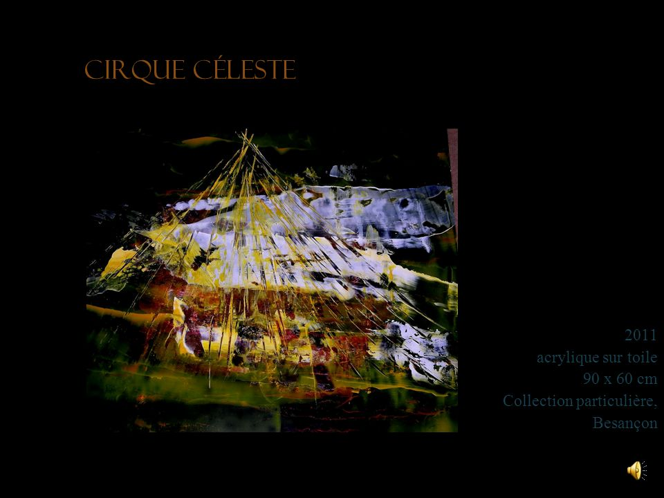 Cirque céleste 2011 acrylique sur toile 90 x 60 cm