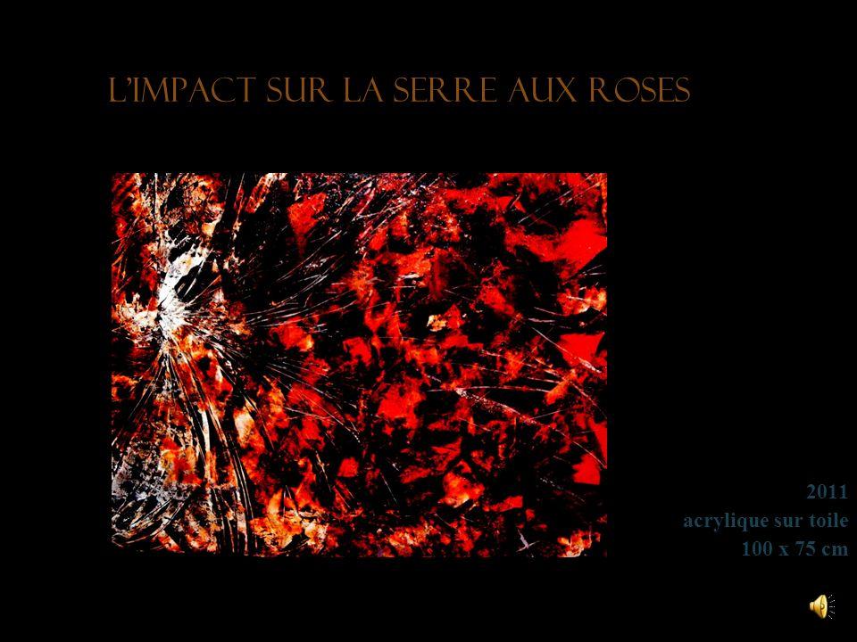 L'impact sur la serre aux roses