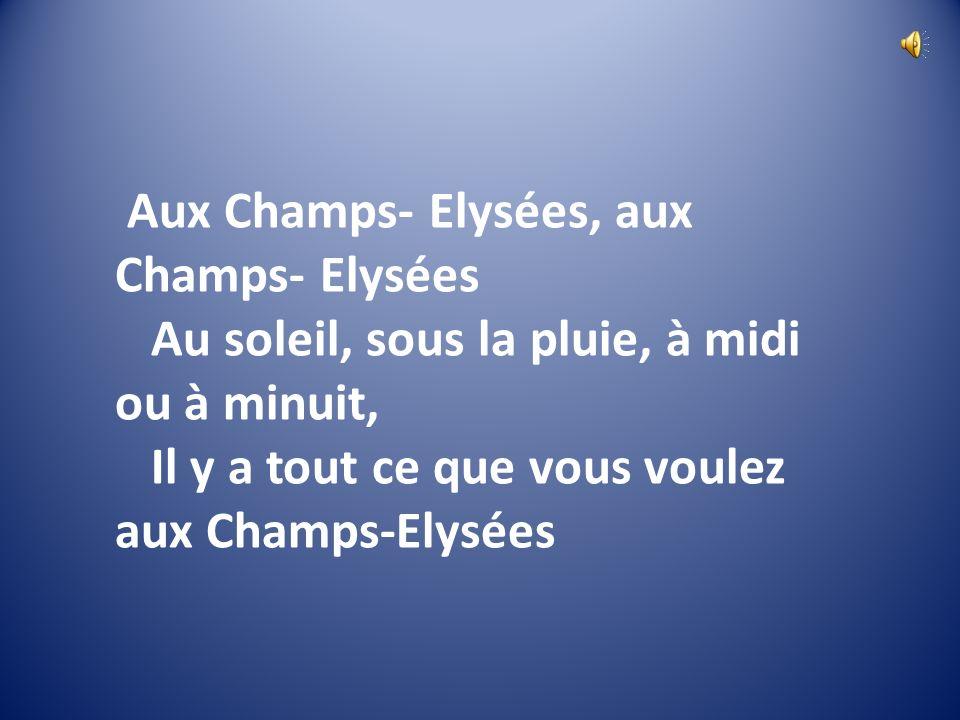 Aux Champs- Elysées, aux Champs- Elysées