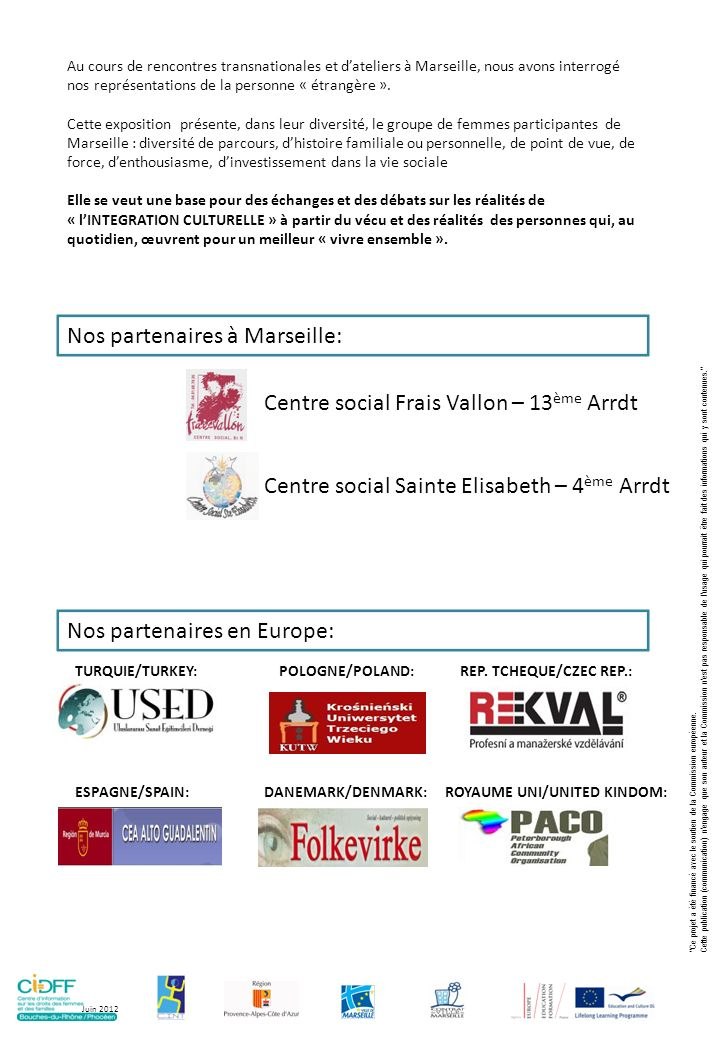 Nos partenaires à Marseille: